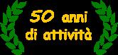 50 anni di attivita